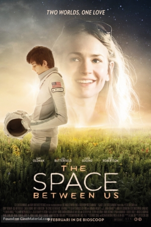 <u><strong>The</strong></u> Space Between Us (2017) รักเราห่างแค่ดาวอังคาร - Cover