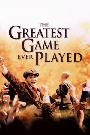 The Greatest Game Ever Played (2005) เกมยิ่งใหญ่...ชัยชนะเหนือความฝัน - Cover