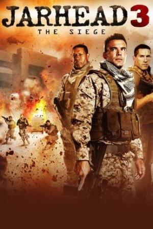Jarhead 3: The Siege (<u><strong>2016</strong></u>) จาร์เฮด 3: พลระห่ำสงครามนรก 3 - Cover
