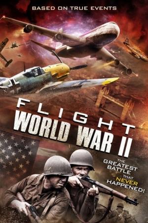 Flight World War II (2015) บินทะลุเวลาสงครามโลก - Cover