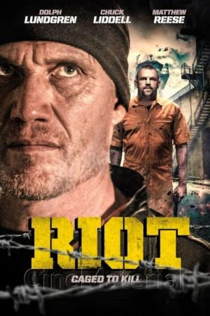 Riot (2015) อัดแค้นถล่มคุก - Cover