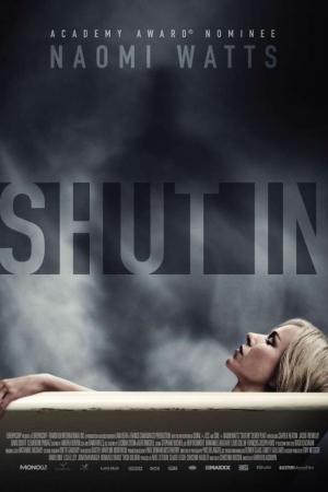 Shut In (2016) : หลอนเป็น หลอนตาย - Cover