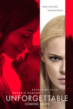 Unforgettable (2017) : อันฟอร์เก็ทเทเบิล - Cover