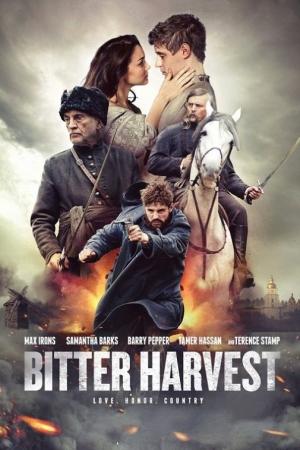 Bitter Harvest (2017) : รักในวันรบ - Cover