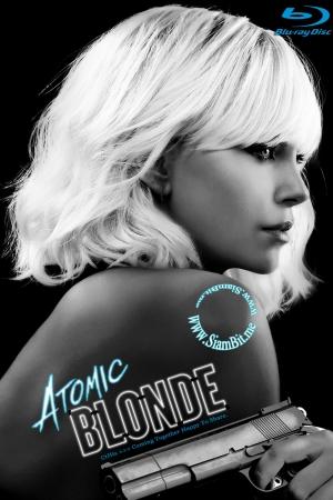 Atomic Blonde (2017) : บลอนด์สวยกระจุย - Cover