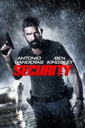 Security <u><strong>โคตรยามอันตราย</strong></u> (2017) - Cover