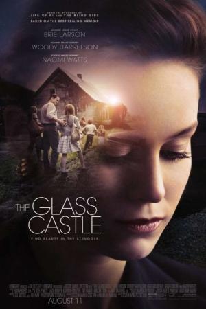 The Glass Castle (2017) : วิมานอยู่ที่ใจ
