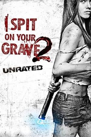 I Spit On Your Grave (2013) เดนนรก...ต้องตาย ภาค 2