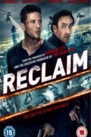 Reclaim (2014) - แผนลับ ไถ่โหดอำมหิต
