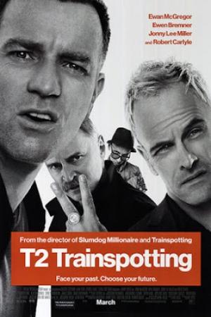 T2 Trainspotting (2017) : ทีทู เทรนสปอตติ้ง - Cover