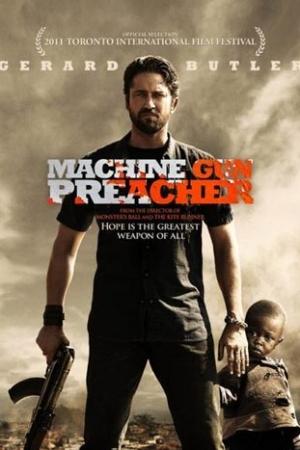 Machine Gun Preacher [2011] : นักบวชปืนกล - Cover