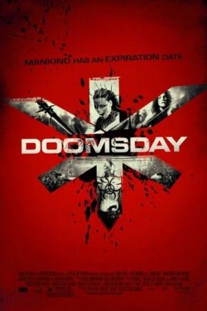 Doomsday (2008) : ห่าล้างโลก