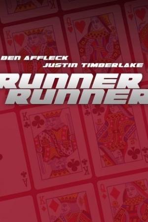 Runner Runner (2013) : ตัดเหลี่ยมเดิมพันอันตราย - Cover
