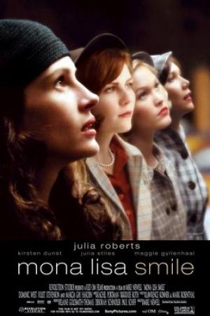 Mona Lisa Smile (2003) โมนา ลิซ่า: ขีดชีวิต เขียนฝัน ให้บานฉ่ำ - Cover