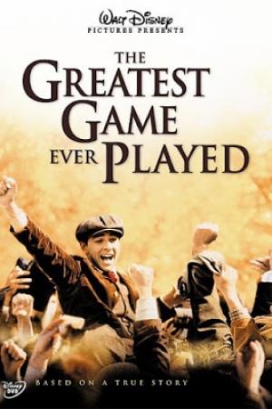 The Greatest Game Ever Played (2005) | เกมยิ่งใหญ่...ชัยชนะเหนือความฝัน - Cover