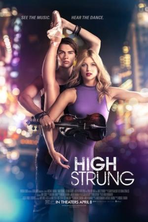 High Strung (2016) : จังหวะนี้...หยุดโลก