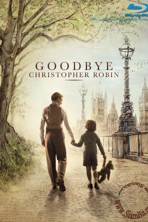 Goodbye Christopher Robin (2017) : แด่ คริสโตเฟอร์ โรบิน ตำนานวินนี เดอะ พูห์
