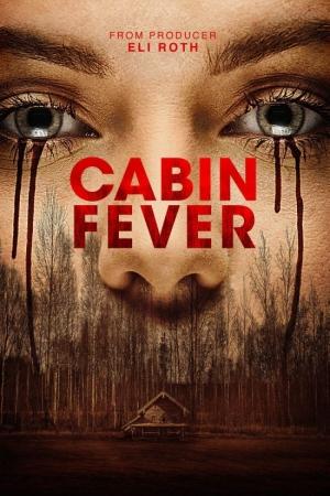 Cabin Fever (2016) : หนีตายเชื้อนรก - Cover