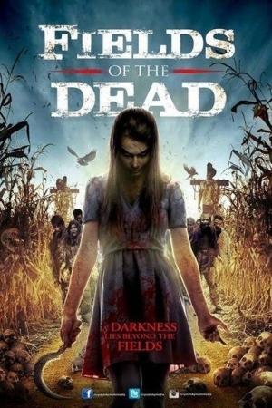 Fields Of The Dead (2014) : ไดอารี่หลอนซ่อนวิญญาณ - Cover