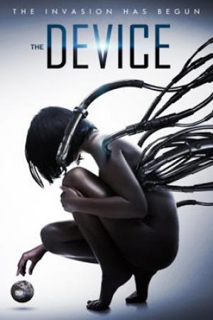 The Device : มนุษย์กลายพันธุ์ เครื่องจักรมรณะ - Cover