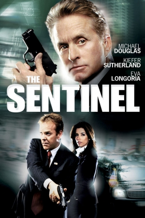 The Sentinel (2006) เดอะ เซนทิเนล โคตรคนขัดคำสั่งตาย - Cover