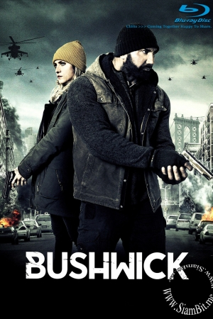 Bushwick (2017) : สู้ยึดเมือง - Cover