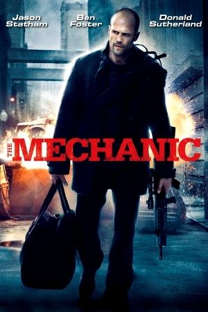 The Mechanic - เดอะ เมคคานิค โคตรเพชฌฆาตแค้นมหากาฬ
