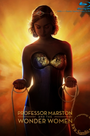 Professor Marston and the Wonder Women (2017) : กำเนิดวันเดอร์วูแมน - Cover
