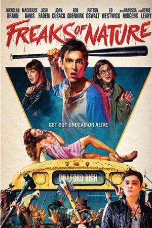 Freaks of Nature (2015) : สามพันธุ์เพี้ยน เกรียนพิทักษ์โลก - Cover