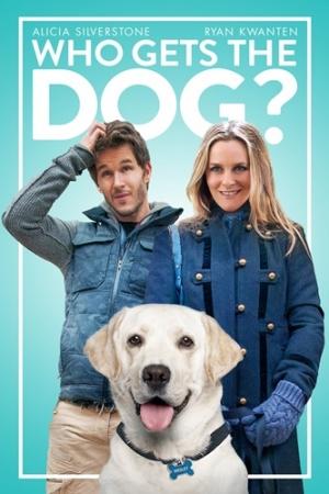 Who Gets the Dog? (2016) : ฮู เกตส์ เดอะ ด็อก - Cover