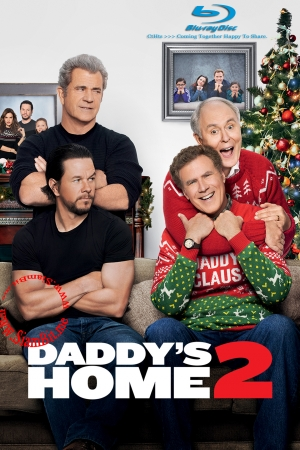 Daddy`s Home 2 (2017) : สงครามป่วน (ตัว) พ่อสุดแสบคูณ 2  - Cover