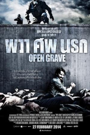 Open Grave (2013) : ผวา ศพ นรก - Cover