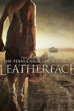 Leatherface (2017) สิงหาสับ2017 - Cover