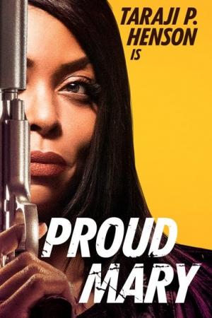 Proud Mary (2018) แมรี่พราวพยัคฆ์ - Cover