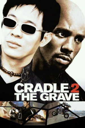 CRADLE 2 THE GRAVE (2003) - คู่อริ ถล่มยกเมือง - Cover