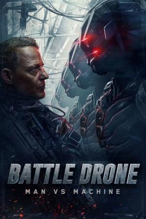 BATTLE DRONE 2018 สงครามหุ่นรบพิฆาต HD  - Cover