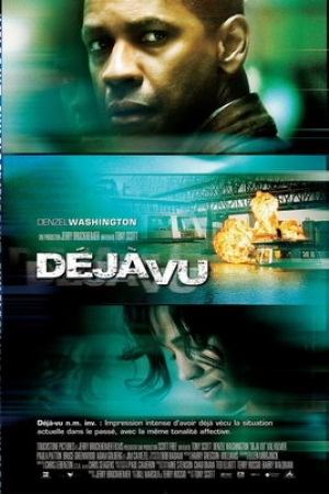 DEJA VU 2006 - แดจาวู ภารกิจเดือด ล่าทะลุเวลา HD พากย์ไทย  - Cover