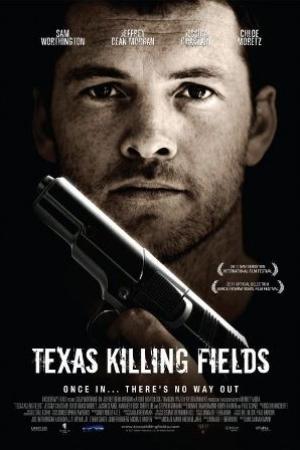 Texas Killing Fields 2011 ล่าเดนโหด โคตรต่างขั้ว - Cover