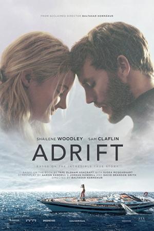 Adrift 2018 รักเธอฝ่าเฮอร์ริเคน - Cover