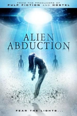 Alien Abduction 2014 เปิดแฟ้มลับ เอเลี่ยนยึดโลก - Cover