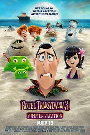 Hotel Transylvania 3: Summer Vacation 2018 : โรงแรมผีหนี ไปพักร้อน 3: ซัมเมอร์หฤหรรษ์ พากย์โรง - Cover
