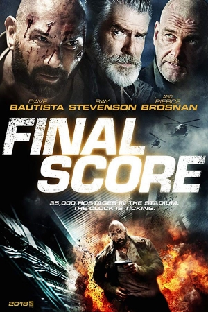 Final Score (2018) ดับแผนยุทธการ ผ่าแมตซ์เส้นตาย พากย์ไทยโรง - Cover