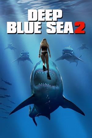 Deep Blue Sea 2 (2018) ฝูงมฤตยูใต้ทะเล 2 [บรรยายไทยซับนรก] - Cover