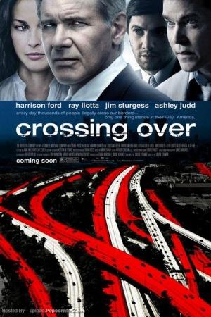 Crossing Over สกัดแผนยื้อฉุดนรก (2009) - Cover