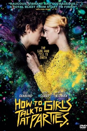 How to Talk to Girls at Parties ฮาว ทู ทอล์ค ทู เกิร์ลส์ ปาร์ตี้ (2017) - Cover