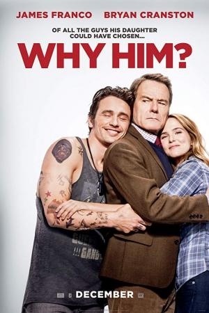 Why Him? วาย ฮิม? ทำไมต้องคนนี้ (2016) - Cover