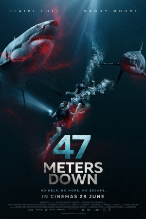 47 Meters Down (2017) : 47 ดิ่งลึกเฉียดนรก - Cover