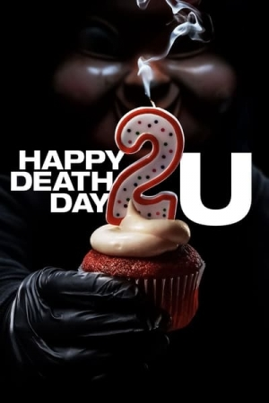 Happy Death Day 2U สุขสันต์วันตาย 2U (2019) - Cover