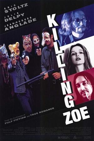 ช๊อตเด็ด Hollywood Movie Nude Scenes 20 Killing Zoe [1993] - Cover