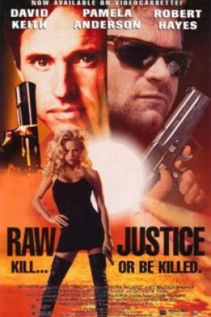 ช๊อตเด็ด Hollywood Movie Nude Scenes 28 Raw Justice [1994] - Cover